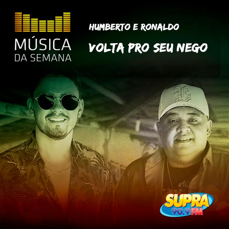 Música_da_semana--2018-HUMBERTO-e-RONALDO