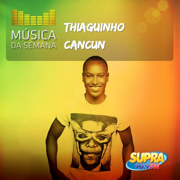 musica_da_semana-cancun