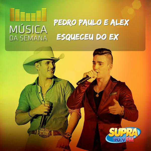 Música_da_semana_pedro paulo